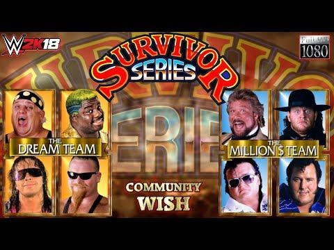 WWE2K18 GAMEPLAY: Survivor Series Match: Million $ Team VS. Dream Team | Community Wish Match