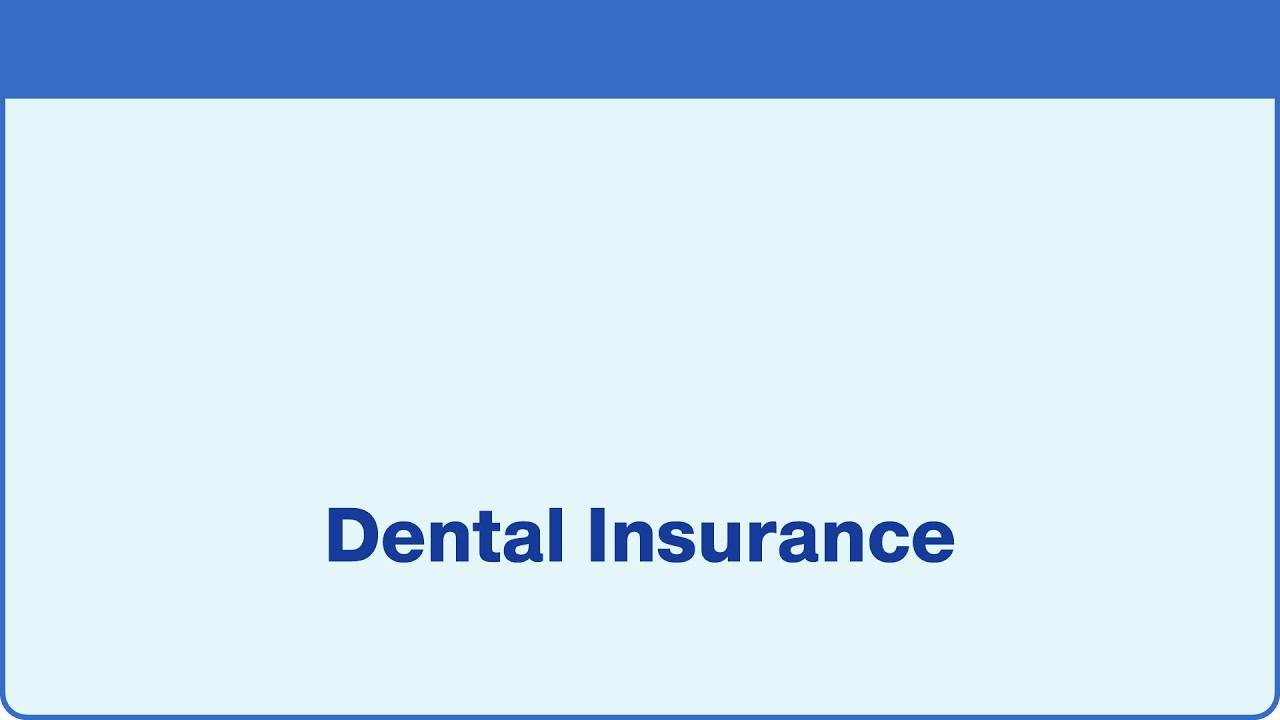 Learn More About Dental Insurance Youtube