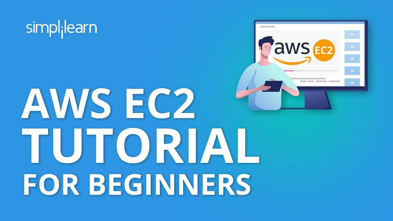 AWS EC2 Tutorial | Amazon EC2 Tutorial For Beginners | AWS Tutorial | AWS Services | Simplilearn