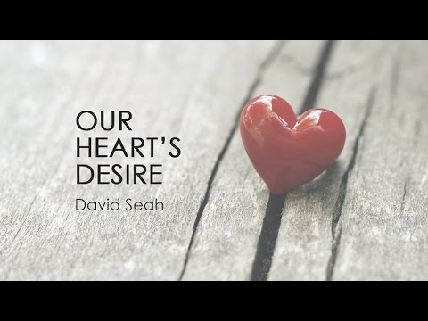 Our Heart's Desire