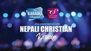 Nepali Christian Karaoke (TRACK) - Allare Allare Joban