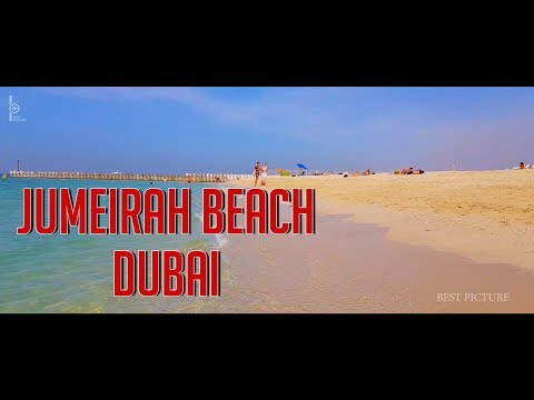 JUMEIRAH BEACH DUBAI – TRAVEL – 2018