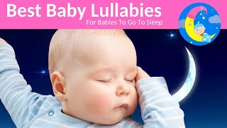 Songs to Put a Baby to Sleep Lyrics-Baby Lullaby Lullabies For Bedtime Songs To Go To Sleep