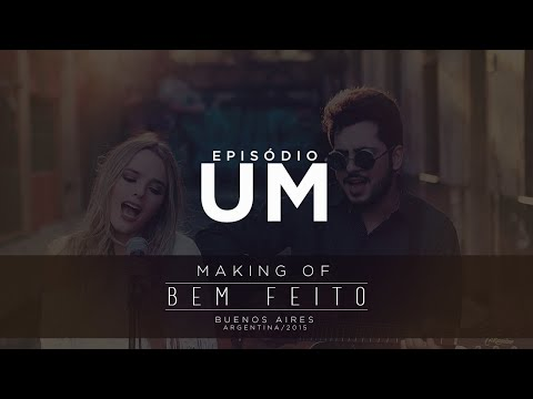 Thaeme & Thiago - Bem Feito   Making of   EP 01