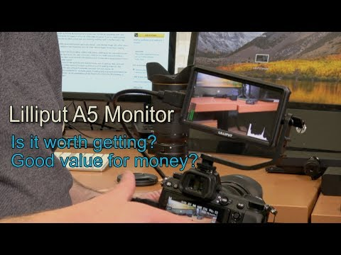 Lilliput A5 Camera Monitor. A Cheap Option But Is It Any Good?