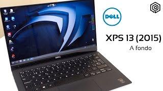 Dell XPS 13 (2015) | Análisis a fondo (en español)