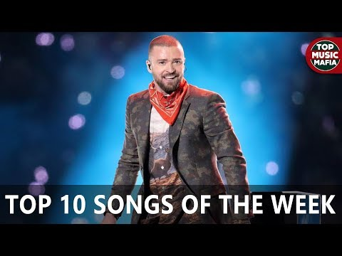 Top 10 Songs Of The Week - February 10, 2018