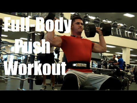 Full-Body Push Workout Quads, Chest, Shoulders, Triceps