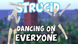 WHEN U DANCE ON PEOPLE IN STRUCID | TOXIC ROBLOX
