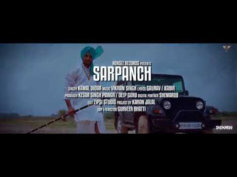 SARPANCH || KAMAL DIDAR || latest punjabi full song 2017 ft vikram singh || HONSLE RECORDS