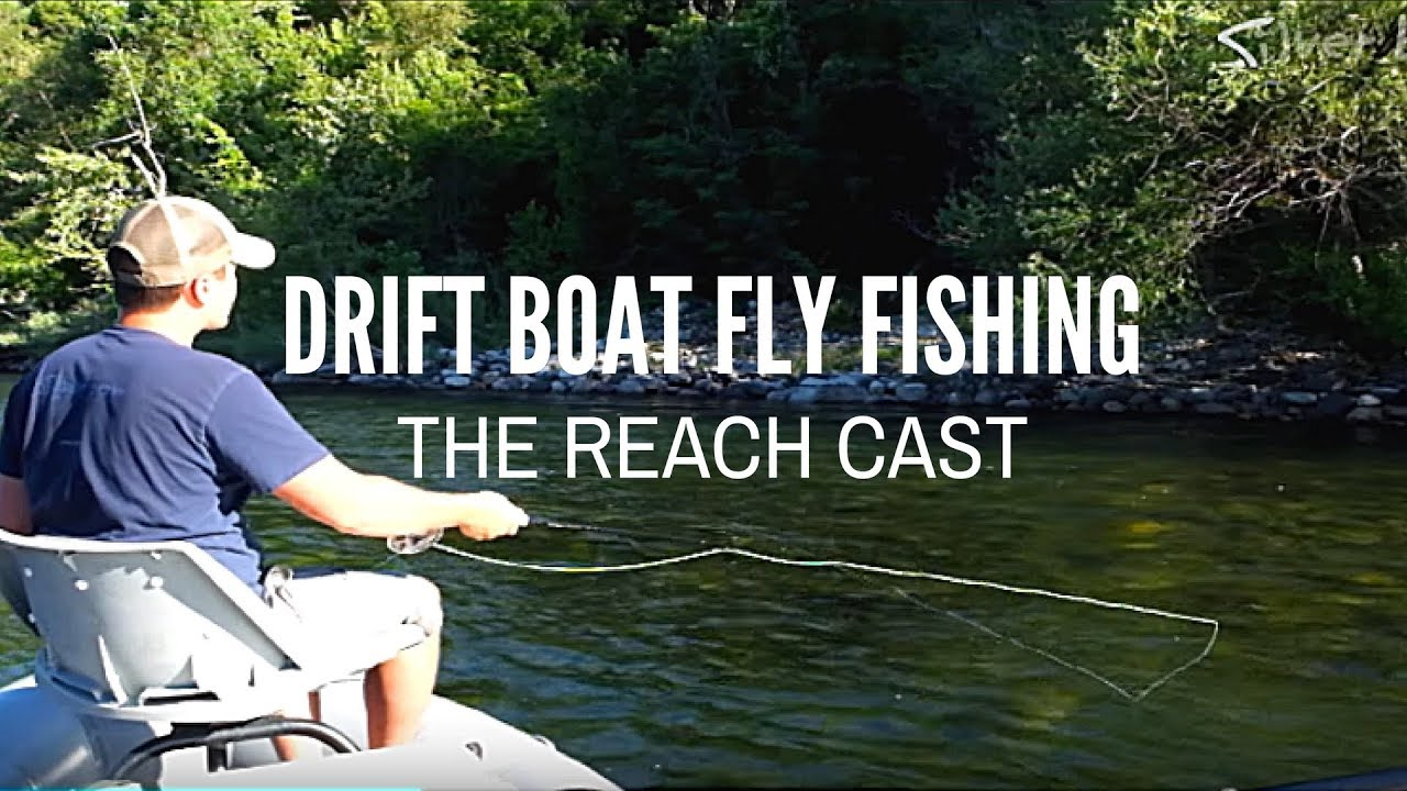 Drift boat fly fishing techniques reach cast youtube for Fly fishing techniques