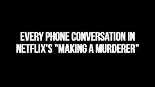 "Every Phone Conversation On Netflix's ""Making A Murderer"""