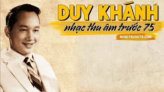 Duy Khánh – Đa Tạ – Thu Âm Trước 1975