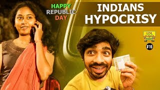 Indian's Hypocrisy *Conditions Apply - LOL OK Please | Ep #16 |  Happy Republic Day