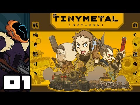 Let's Play Tiny Metal - PC Gameplay Part 1 - This Means War!