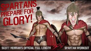 "The Official FULL Length ""300 Spartan Workout"" ft. Scott Herman"