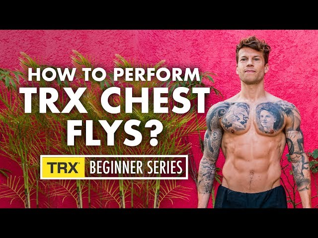 TRX BEGINNER: TRX Chest Flys | Perform with correct technique