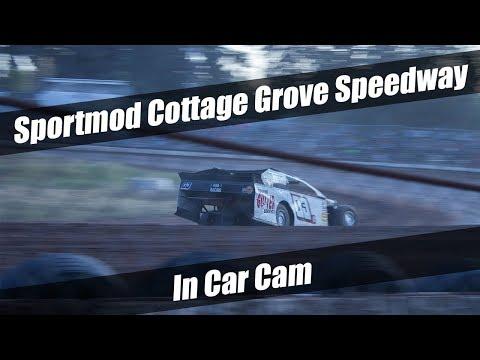 In Car Cam Sportmod - Cottage Grove Speedway 7/27/19