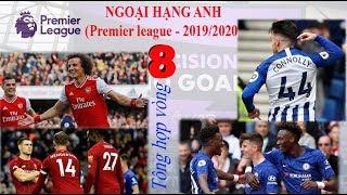 Ngoại hạng Anh |2019-2020| Tổng hợp vòng 8 [Soccer đam mê]