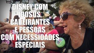 Disney com idosos, cadeirantes e pessoas com necessidades especiais