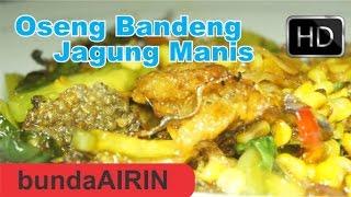 Oseng Bandeng Jagung Manis Resep Masakan Jawa Indonesia Bunda Airin