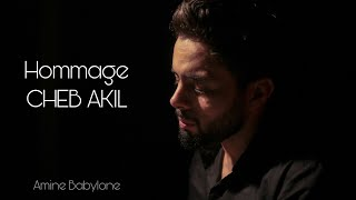Amine Babylone - Cover Cheb Akil - Soufrite Ana & Diroulha Laakal   2020   أمين بابيلون