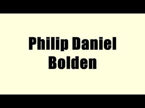 Philip Daniel Bolden