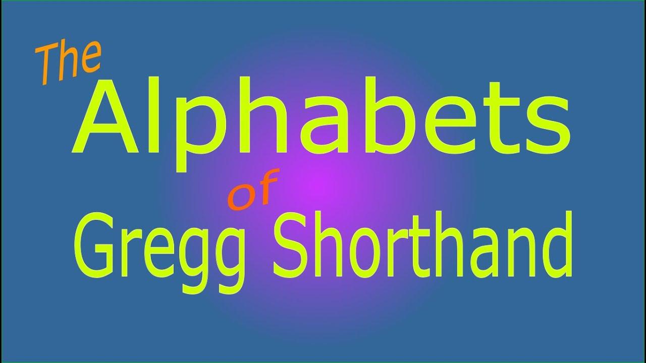 The Alphabets Of Gregg Shorthand Youtube