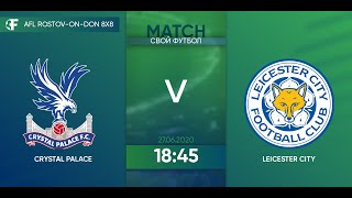 Crystal Palace 0 6 Leicester 4 тур Англия