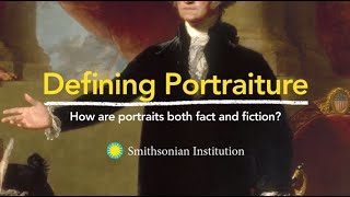 Defining Portraiture: How are portraits both fact and fiction?