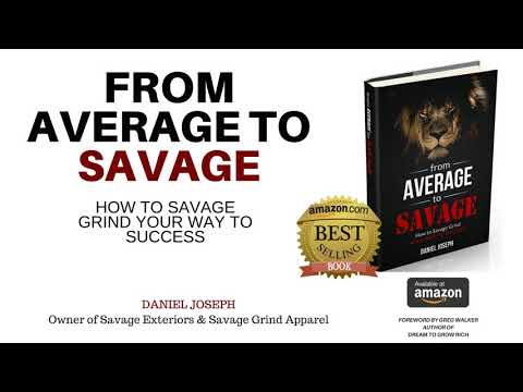 From Average to Savage - Bestselling Book by Daniel Joseph