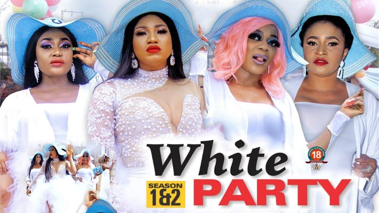Download WHITE PARTY SEASON 11 {NEW TRENDING MOVIE} - EVE ESIN|QUEENETH HILBERT|2021 LATEST NIGERIAN MOVIE