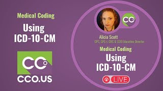 LIVE Using ICD-10-CM