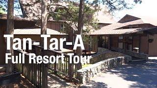 A Tour of Tan-Tar-A Resort, Osage Beach, MO