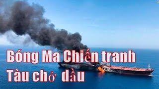 Toàn cảnh thế giới: Sự kiện tấn công tàu chở …