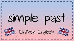 Das simple past - einfach erklärt | Einfach Englisch