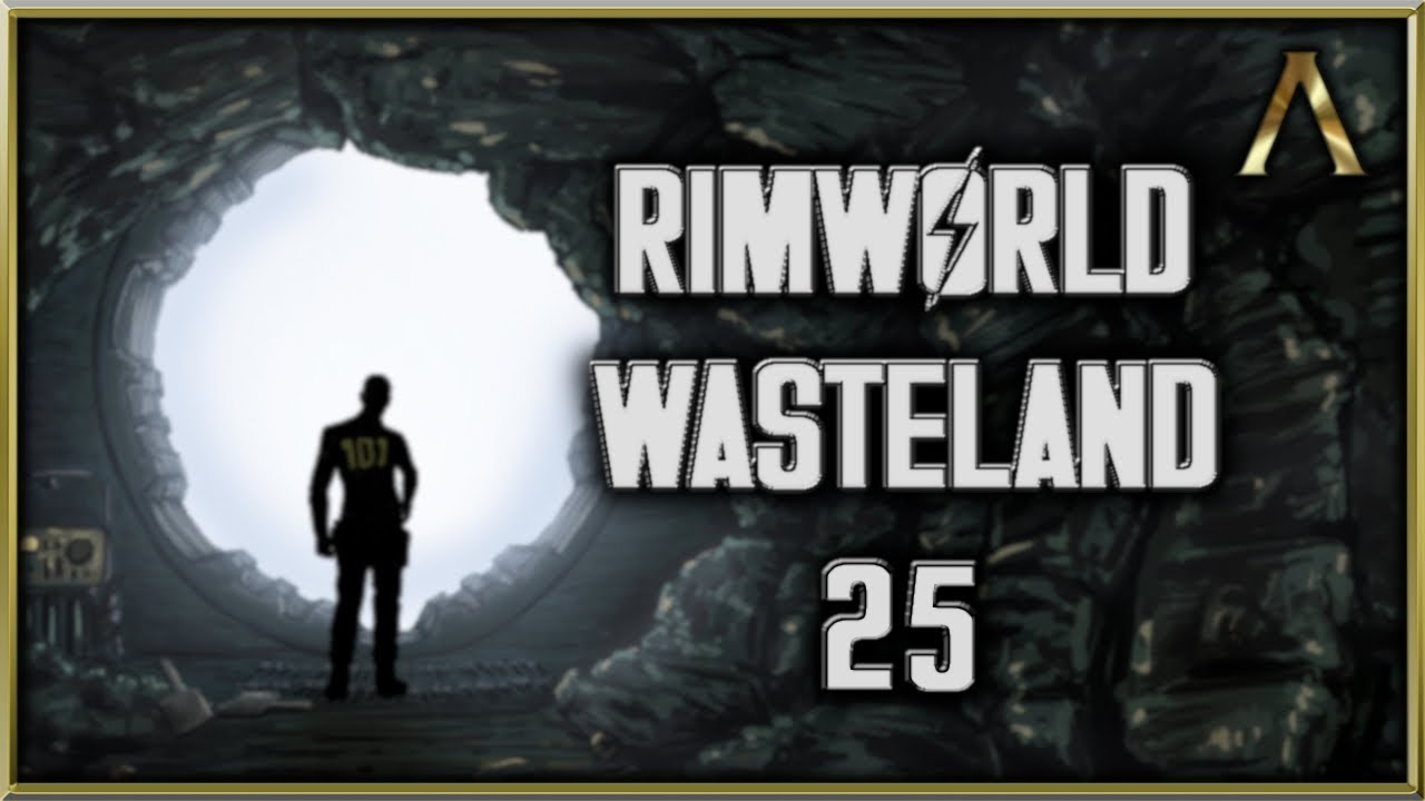 88 13 MB) RimWorld Wasteland - Fallout Vault Colony Pt 25 -