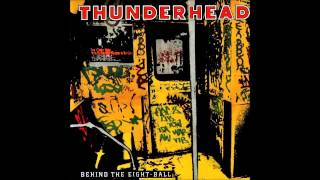 Thunderhead - Behind The Eight-Ball (Full Album)