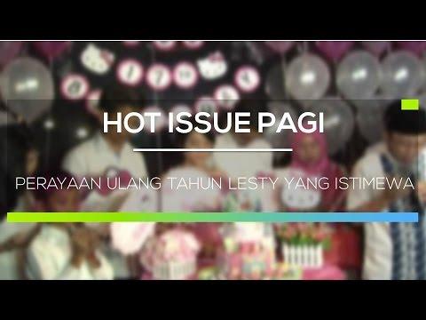 Perayaan Ulang Tahun Lesty Yang Istimewa  - Hot Issue Pagi