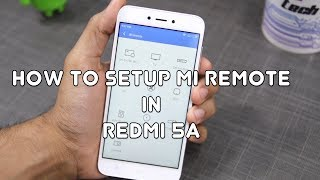 Redmi 5A: How to Setup Mi Remote to control TV, AC, Music Player [Hindi]