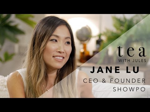 Tea With Jules chats with Jane Lu: How failure helped me succeed