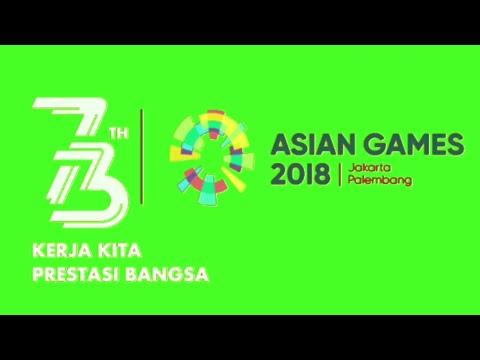 LOGO HUT RI KE 73 Dan ASIAN GAMES 2018 GREEN SCREEN