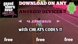 HOW TO DOWNLOAD GTA VICE CITY WITH CHEATS ON ANY ANDROID DEVICES !!  NO COST .