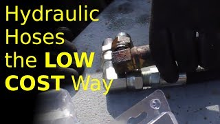 LOW-COST hydraulic hose solution  (don't buy custom made hydraulic hoses)