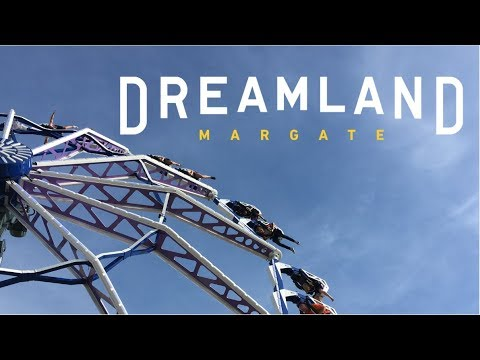 Dreamland Margate Vlog August 2018
