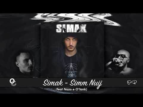 Simak ft Nazo & O'Iank - Simm Nuij