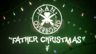 Watch Man Overboard Father Christmas video