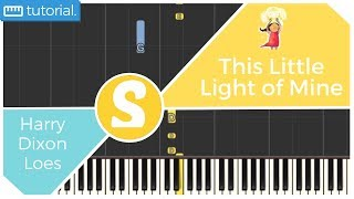 How to play THIS LITTLE LIGHT OF MINE by Loes | Smart Kids Piano | Kids Piano Tutorials