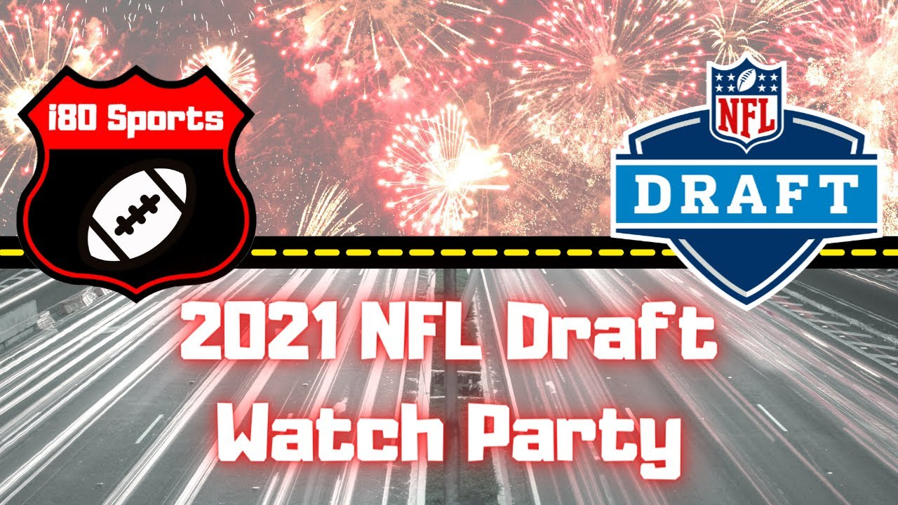 2021 NFL Draft Watch Party