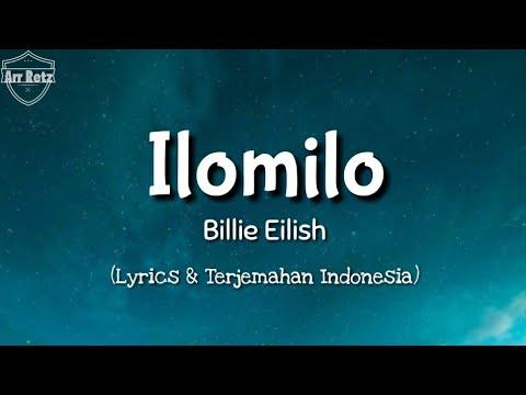 Billie Eilish - Ilomilo Lyrics + TERJEMAHAN BAHASA INDONESIA